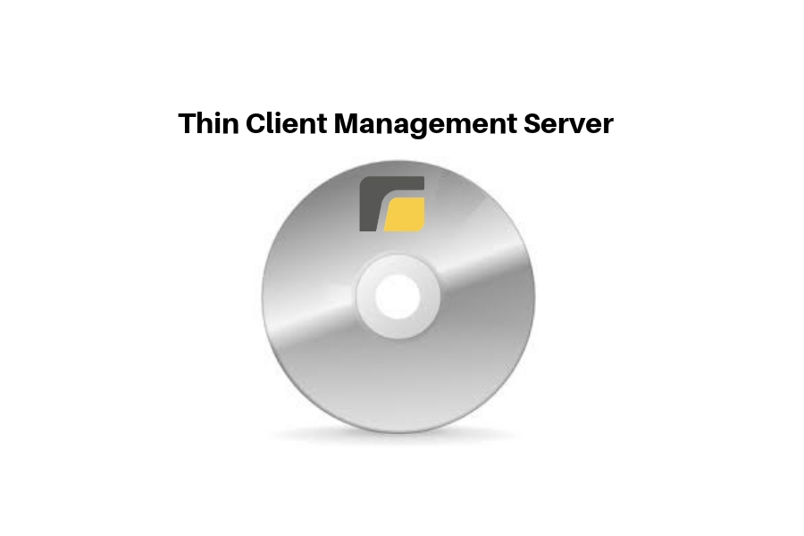<span>Software                     </span>Thin Client Management Server