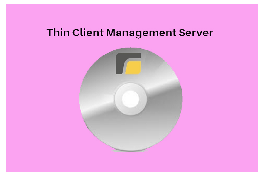 <span>Thin Client Management Server (TCMS)</span>
